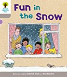 Fun in the Snow. Roderick Hunt, Annemarie Young, Thelma Page (Ort Decode and Develop Stories)