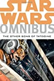 img - for Star Wars Omnibus: The Other Sons of Tatooine book / textbook / text book