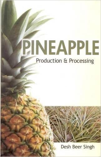 Pineapple: Production and Processing