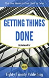 img - for Getting Things Done by David Allen: Summary of the Key Ideas in One Hour or Less book / textbook / text book