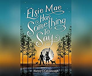 Book Cover: Elsie Mae Has Something to Say