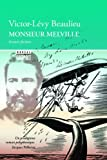 Monsieur Melville (French Edition)