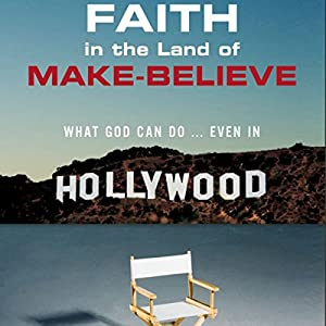 Faith in the Land of Make-Believe Audiobook