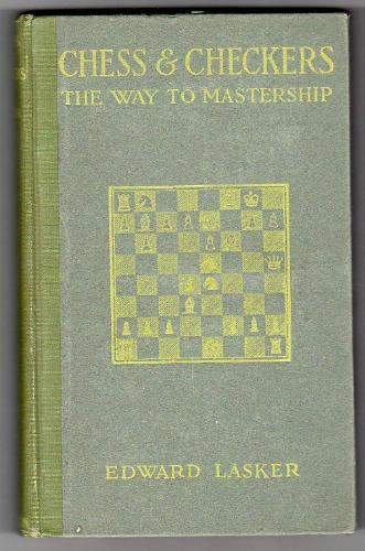 Chess and Checkers: The Way to Mastership