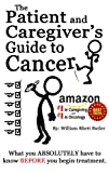 The Patient and Caregivers Guide to Cancer