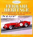 img - for Ferrari Heritage: In Celebration of 60 Years of Scuderia Ferrari (Osprey Colour Classics) book / textbook / text book