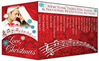 Love, Christmas - Holiday Stories That Will Put A Song In Your Heart! by Leanne Banks ebook deal