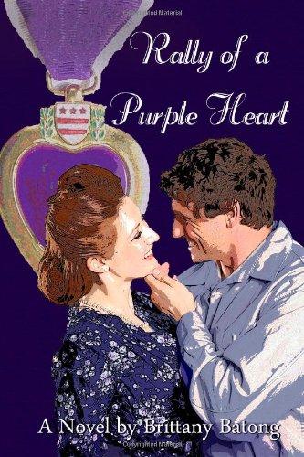 Rally of a Purple Heart: A Novel