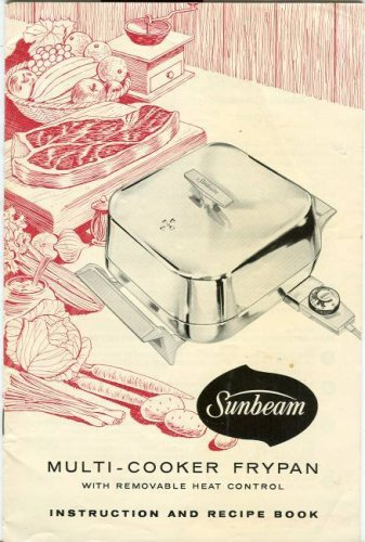 Sunbeam Multi-Cooker Frypan With Removable Heat Control Instruction And Recipe Book