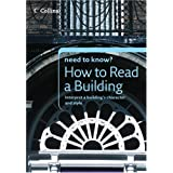 How to Read a Building (Collins Need to Know?)by Timothy Brittain-Catlin
