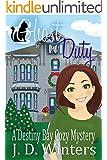 Ghost On Duty (Destiny Bay Cozy Mysteries Book 2)