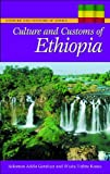 img - for Culture and Customs of Ethiopia (Culture and Customs of Africa) book / textbook / text book