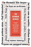The German Genius: Europes Third Renaissance, the Second Scientific Revolution, and the Twentieth Century