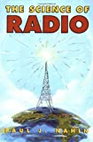 The Science of Radio (1563963477) by Paul J. Nahin