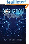Disruption: Emerging Technologies and...