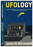 img - for UFOlogy: A Major Breakthrough in the Scientific Understanding of Unidentified Flying Objects book / textbook / text book