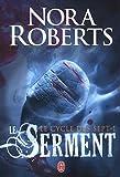 echange, troc Nora Roberts - Le cycle des sept, Tome 1 : Serment