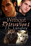 Without Reservations (With o... - J. L. Langley
