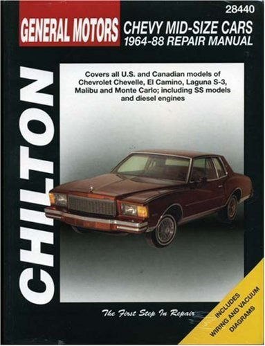 Gm Chevrolet Mid-Size Cars, 1964-88 (Chilton'S Total Car Care Repair Manual)