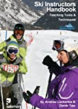 img - for Ski Instructors Handbook: Teaching Tools and Techniques book / textbook / text book