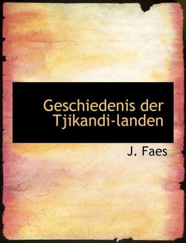 Geschiedenis der Tjikandi-landen (Large Print Edition)