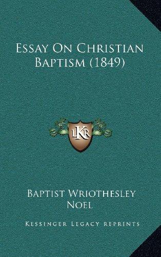 Essay on Christian Baptism (1849)