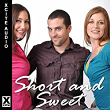 Short and Sweet: A Collection of Five Erotic Stories with Bisexual and Menage Themes Audiobook by Sommer Marsden, Izzy French, Landon Dixon, Eva Hore, Tony Haynes Narrated by S. Campbell