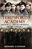 img - for Tempsford Academy: Churchill's and Roosevelt's Secret Airfield book / textbook / text book