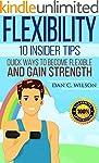 Flexibility: 10 Insider Tips - Quick...