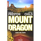 "Mount Dragon, Labor des Todesvon ""Douglas Preston"""