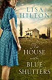 img - for The House with Blue Shutters book / textbook / text book