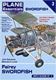 Image of Fairey Swordfish Info Guide (Plane Essentials)