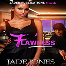 Flawless: A Street Love Tale | Livre audio Auteur(s) : Jade Jones Narrateur(s) : Cee Scott