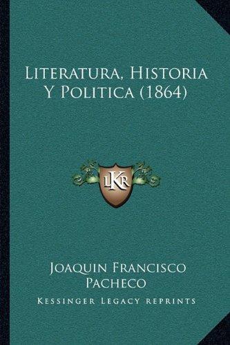 Literatura, Historia y Politica (1864)