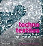 img - for BY Braddock Clarke, Sarah E ( Author ) [{ Techno Textiles 2: Revolutionary Fabrics for Fashion and Design By Braddock Clarke, Sarah E ( Author ) Jan - 17- 2008 ( Paperback ) } ] book / textbook / text book