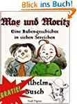 Max und Moritz - Eine Bubengeschichte...