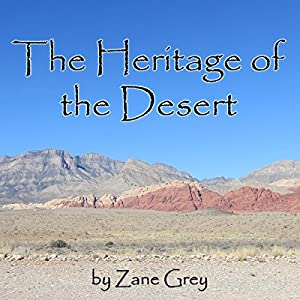 The Heritage of the Desert Audiobook