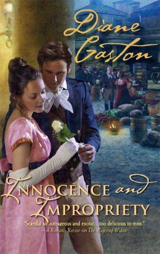 Innocence And Impropriety (Harlequin Historical Series), DIANE GASTON