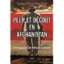 Peur et dégoût en Afghanistan: Témoignage d'un militaire...
