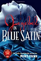 Jezebel in Blue Satin