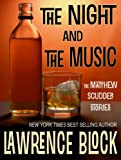 img - for The Night and The Music (Matthew Scudder Book 18) book / textbook / text book