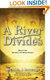 A River Divides: Book Two, Beyond the Wood Series (Volume 2)