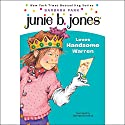 Junie B. Jones Loves Handsome Warren, Book 7 Audiobook by Barbara Park Narrated by Lana Quintal