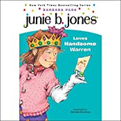 Junie B. Jones Loves Handsome Warren, Book 7 | Barbara Park
