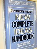 img - for Elementary Teacher's New Complete Ideas Handbook book / textbook / text book