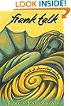 Frank Talk: A Book of Channeled Wisdom
