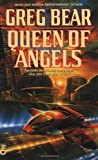 Queen of Angels (Questar science fiction) (0446361305) by Greg Bear