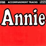 Annie: From the Hit Broadway Musical...