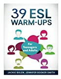 img - for 39 ESL Warm-Ups: For Teenagers and Adults book / textbook / text book