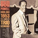 echange, troc Bud Powell, Curley Russell - Birdland 1953 - The Complete Trio Recordings